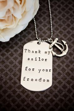 "This stainless steel dog tag is hand stamped just for you! Represent your spouse, son/daughter, or any other sailor you hold dear with a token you can wear every day. This 1 1/8"" x 2"" tag hands on a 24"" stainless ball chain and is adorned with a Tibetan silver anchor charm.    If you have someone in a different branch of service, I'd be happy to change ""sailor"" to soldier, marine, airman, coastie, whatever you'd like and leave off the anchor charm. $17.50"