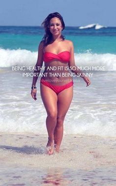 Being HEALTHY and FIT is so much more important than being skinny