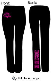 Cute bride yoga pants! awe yes! what could make your wedding more awesome!!?? thats right Yogas with your name on them! booyahh!