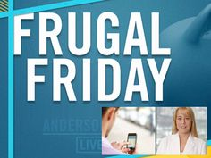 Frugal Friday-Apps That Save #AndersonLive @andersontv #apps #savings