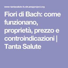 Fiori di Bach: come funzionano, proprietà, prezzo e controindicazioni | Tanta Salute