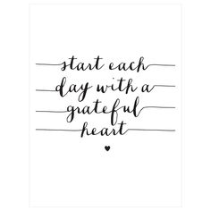 Start Each Day With A Grateful Heart by Brett Wilson Unframed Wall Art Print, White/Black