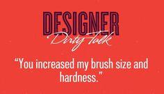 Designer Dirty Talk. - 9GAG