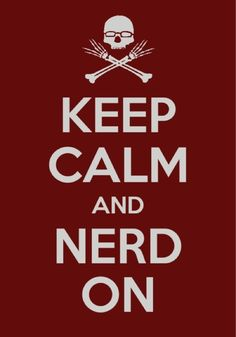 Keep Calm and Nerd on Funny Graphic Tees, Funny Tees, Funny Tshirts, Geek Out, Nerd Geek, Fake Geek Girl, Geek Shirts, Nerd Love, Geek Chic