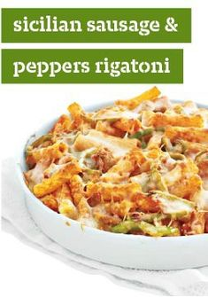 Sicilian Sausage & Peppers Rigatoni -- Classic pizza toppings combine with pasta for a healthy living recipe full of ooey-gooey cheese, turkey sausage and green peppers.