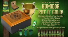 I just entered to win the Humidor Pot o' Gold from CheapHumidors.com! Do you feel lucky?! Enter now!