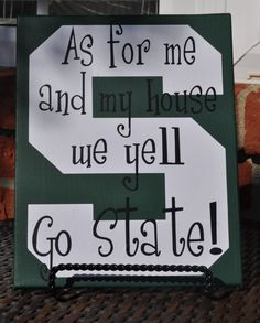 """Michigan State Spartans Canvas by customvinylbydesign on Etsy, $20.00 -could change to  """"In our house we yell GO GREEN!"""""""