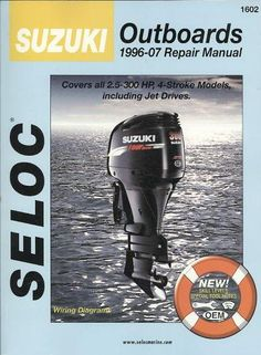 2 stroke mariner outboard 2 stroke and 4 stroke outboards pinterest suzuki outboards 1996 07 repair manual covers all 25 300 horsepower 4 fandeluxe Choice Image