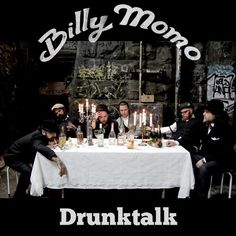 Great music! Listen to Billy Momo - Drunktalk on Indie Shuffle