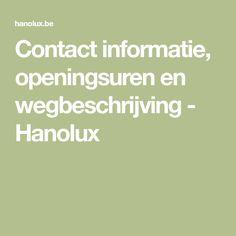 Contact informatie, openingsuren en wegbeschrijving - Hanolux Wellness
