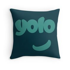 YO YOU! Yes, you only live once. at boesarts and Redbubble