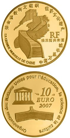 N♡T.10 euro: Great Wall of China.Country:France  Mintage year:2007 Face value:10 euro Diameter:22.00 mm Weight:8.45 g Alloy:Gold Quality:Proof Mintage:500 pc proof