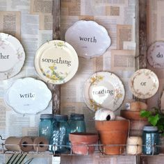 words on plates - love this