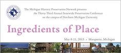 Michigan Historic Preservation Conference May 8-11, 2013