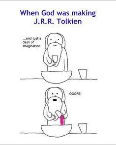 When God was making J.R.R. Tolkien