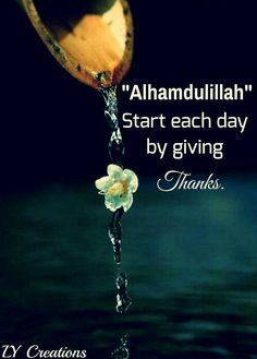 Start each day by giving thanks.