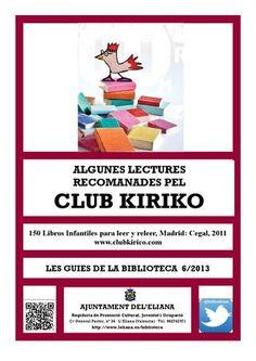 Les guies de la Biblioteca 6/2013. Algunes lectures recomanades pel Club Kirico