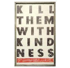 Kill Them With Kindness' Vintage Wood Wall Art - L
