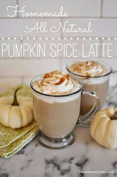 Pumpkin Spice Latte: Homemade & All Natural via 33 Shades of Green