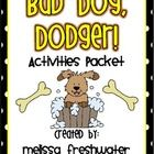 Supplemental Packet for Bad Dog, Dodger!! Word Work, Writing, and More!!!