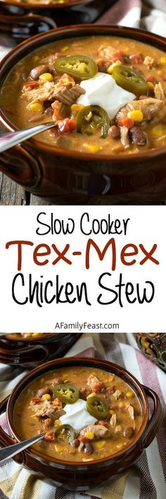 Slow Cooker Tex-Mex Chicken Stew – So easy to prepare and so delicious! Just pou… Slow Cooker Tex-Mex Chicken Stew – So easy to prepare and so delicious! Just pour the ingredients into your slow cooker and turn it on to cook! Slow Cooker Huhn, Crock Pot Slow Cooker, Crock Pot Cooking, Slow Cooker Chicken, Slow Cooker Recipes, Crockpot Recipes, Soup Recipes, Chicken Recipes, Dinner Recipes