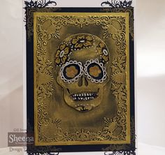 made using Sheena Douglass day of the dead sugar skull stamp die and embossing…