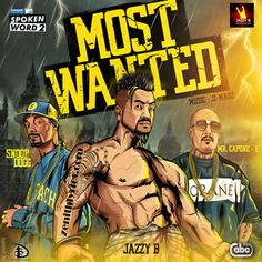 "Lyrics of ""Most Wanted"" song by Jazzy B for MTV Spoken Word: It's yo man Mr. Capone-E That's right Snoop Dogg Jazzy B! Mp3 Song, Song Lyrics, Maze Runner 2, Wanted Lyrics, Two Worlds, Troco Likes, Selfies, Nostalgia, Madrid"