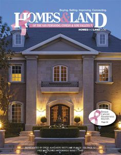 View the latest issue online of Homes & Land of the San Fernando, Conejo and Simi Valleys #homesandlandmagazine #realestate #homesforsale