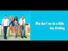 Day Drinking - Little Big Town love this song!!!