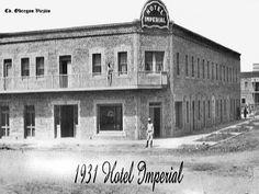 Hotel Imperial 1931 en Cd. Obregon Sonora Mexico