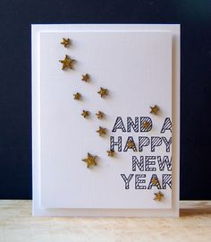 The sentiment on this handmade new years card can be stamped or printed on your computer - all you have to do is add sparkly gold stars!
