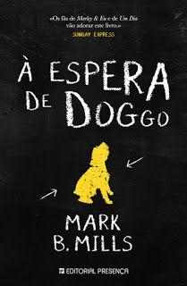 """Sinfonia dos Livros: [Passatempo Natal Presença] """"À Espera de Doggo"""" e ..."""
