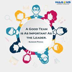 """""""A Good Team is as important as the Leader."""" - Sundar Pichai #team #leadership #leader #teamwork #SundarPichai #Google #quoteofday"""