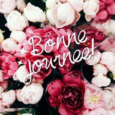 Bonne journee! -french sayings