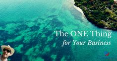 The ONE Thing for Your Business