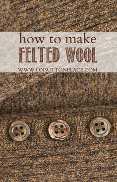 Shows you how to take an old sweater and turn it into felted wool that doesn't unravel after cutting!