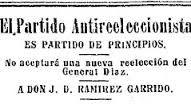 Programa del Partido Antireeleccionista Se designo a la presidencia y vicepresidencia a Francisco I, Madero y Francisco Vázquez Gómez.