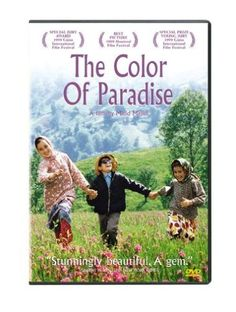 The Color of Paradise Unknown http://www.amazon.com/dp/B00004VVO5/ref=cm_sw_r_pi_dp_gqqRwb0F4F1EM