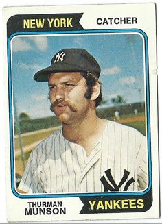 1974 Topps Thurman Munson - Card - One of the very first baseball cards I can remember having and absolutely NOT wanting to flip or trade. Best Baseball Player, Baseball Star, New York Yankees Baseball, Yankees Fan, Damn Yankees, Baseball Scoreboard, Baseball Live, Pirates Baseball, Giants Dodgers