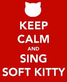 """The Big Bang Theory"", soft kitty song, Sheldon Cooper, keep calm"