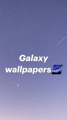 Galaxy wallpapers🌌