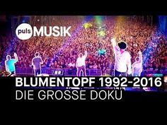 BLUMENTOPF 1992-2016: Die große Doku zum letzten Konzert - YouTube