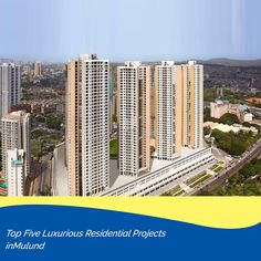 Top Five Luxurious Residential Projects in Mulund Meditation Center, Yoga Meditation, Side Deck, Kid Pool, Picture Source, Kids Play Area, First Time Home Buyers, Real Estate Development, City Life