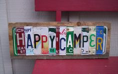 Hello again, Up for sale is ONE OF A KIND - Custom Happy Camper License plate Sign / Art. Made out of all different types of License Plates. Camping Signs, Camping Glamping, Outdoor Camping, Camping Hacks, Camping Outdoors, Rv Hacks, Camping Crafts, Camping Ideas, License Plate Crafts