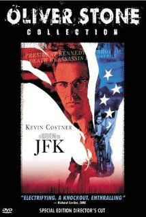 """JFK"" (1991), Oliver Stone film, A New Orleans DA discovers there's more to the Kennedy assassination than the official story."