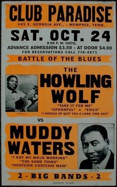 """Battle of the Blues"" at Club Paradise in Memphis, Tennessee ""Muddy Waters"" and ""Howlin' Wolf"" October 24, 1964"