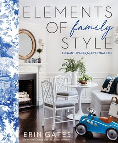 Booktopia has Elements of Family Style, Elegant Spaces for Everyday Life by Erin Gates. Buy a discounted Hardcover of Elements of Family Style online from Australia's leading online bookstore. Phil Jackson, Palm Beach, Newport Beach, Kindle, Erin Gates, Elements Of Style, Coffee Table Books, Floor Design, Cote De Texas