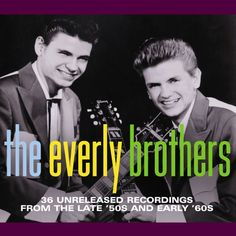 Everly Brothers 36 Unreleased Recordings From the 50's and 60's Album Cover