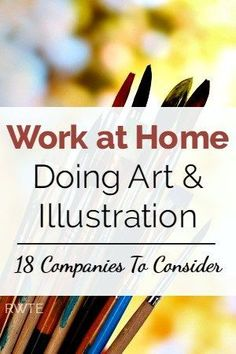Are you an artist looking for a little work to do from home? Here's a list of 18 companies that have an occasional need for freelance artists. #artist #illustration #workfromhome #workathome #creativejobs