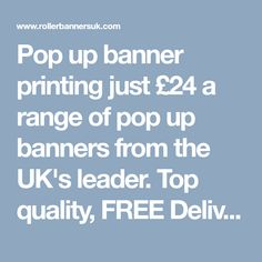 Pop up banner printing just £24 a range of pop up banners from the UK's leader. Top quality, FREE Delivery in 24hrs. https://www.rollerbannersuk.com/rollup-banners/